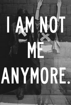 I am not me anymore, I am not doing the things I once was..chronic illness has changed me
