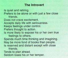 For the most part these are true #introvert