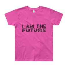 I Am the Future Youth Short Sleeve T-Shirt