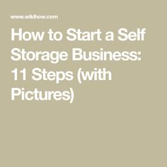 How to Start a Self Storage Business. Owning a self-storage business can be very lucrative. You are responsible for the personal property of your customers, so you need to make sure that you are prepared to manage that obligation. Self Business, Business Goals, Starting A Business, Business Planning, Business Ideas, Self Storage Units, Small Storage, Business Storage, Investing For Retirement
