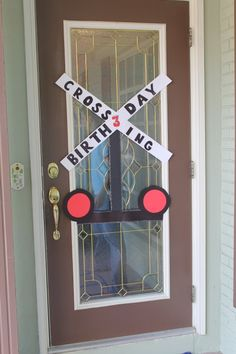 train crossing party decorations for the front door! so doing this!