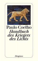 Handbuch des Kriegers des Lichts - Coelho, Paulo