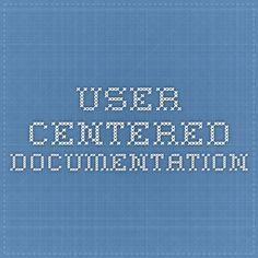 User-centered documentation
