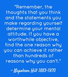Thoughts are Things! Napoleon Hill 1883-1970, Author of Think and Grow Rich