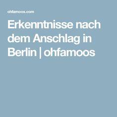 Erkenntnisse nach dem Anschlag in Berlin | ohfamoos