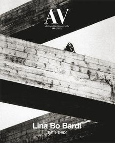 AV Monografías. Nº 180 (2015) -  Lina Bo Bardi (1914 - 1992). Sumario: http://www.arquitecturaviva.com/es/Shop/Issue/Details/408  Na biblioteca: http://kmelot.biblioteca.udc.es/record=b1179816~S1*gag