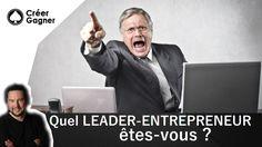 Quel Leader-Entrepreneur êtes vous ?