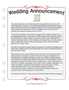 Rather than filling in the blanks, get an idea about the details you want to include in your wedding announcement with the Wedding Planner Newspaper Wedding Template. Remember to mention the bride and groom's parents, attendants, ceremony, apparel, honeymoon and residence. Free to download and print