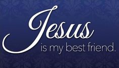 'Jesus Is My Best Friend' eCard from Crossroads Bible Verses Quotes, Words Of Encouragement, Faith Quotes, Prayer Quotes, Scriptures, Religious Quotes, Spiritual Quotes, Believe, Faith Prayer