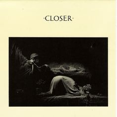 1980   Joy Division   Closer   Factory Design: Peter Saville and Martyn Atkins Photography: Bernard Pierre Wolff