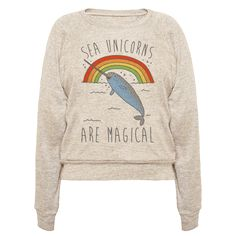 Sea Unicorns Are Magical  - Let's be real, Narwhals are just sea unicorns. Magical sea unicorns! Unicorns may not be real in this world, but Narwhals are and they are the magical and majestic unicorns of the sea! Show off your love for the sea, magical things, unicorns and Narwhals with this adorable and hilarious magical Narwhal shirt!