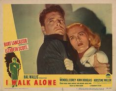 Lobby Card from the film I Walk Alone