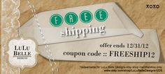 FREE SHIPPING ♥ offer ends 11:59 PM CST 12/31/2012 :: www.etsy.com/shop/LuLuBelleDesigns1226
