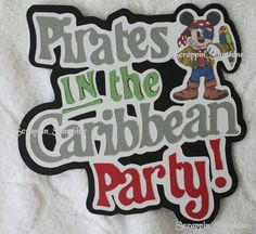 DISNEY Cruise Pirates in the Caribbean Party Scrapbook Die Cut Title Paper Piece #Handmade