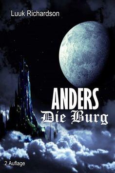 """""""ANDERS"""" Die Burg von Luuk Richardson: http://www.xinxii.com/anders-die-burg-p-343564.html"""