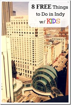 8 Absolutely FREE Things to Do in Downtown Indianapolis with Kids