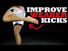How to Improve Kicks with the Left (or Weaker) Leg - YouTube  Repetition