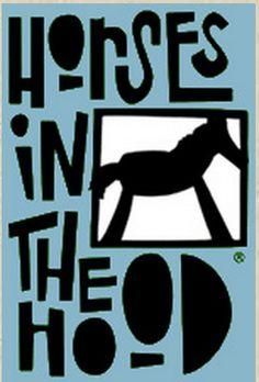 Horses in the Hood