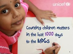Counting children matters in the last 1,000 days to the MDGs