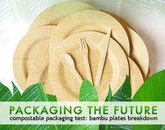 Compostable Packaging Test: Bambu Plates Breakdown    by Starre Vartan, 11/11/10      Read more: Compostable Packaging Test: Bambu Plates Breakdown | Inhabitat - Sustainable Design Innovation, Eco Architecture, Green Building