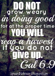If you do not give up.