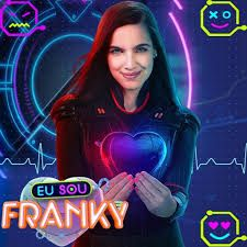 Resultado de imagem para eu sou franky 2.0