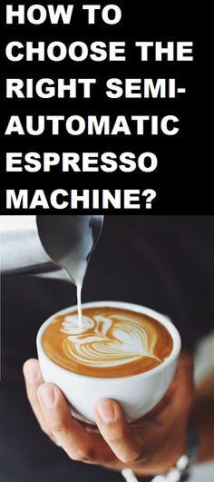 Best Semi Automatic Espresso Machine Reviews