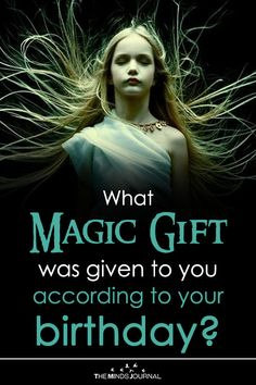 What Magic Gift Was Given To You According To Your Birth Date? Magic Gift Was Given To You According To Your Birth Date. Your Magic Gift is here whether you are aware of it or not. Find Out Tarot, Reiki, Witch Powers, Cultures Du Monde, Wiccan Spells, Luck Spells, Candle Spells, Curse Spells, Wiccan Magic