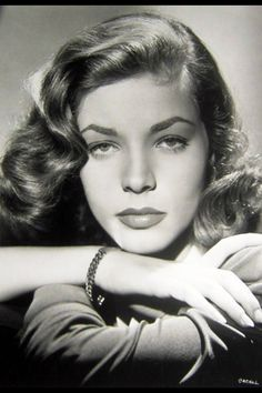 "Lauren Bacall~""I think your whole life shows in your face and you should be proud of that."""