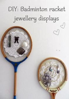 DIY: Badminton Racket jewellery displays