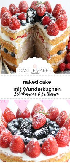 Saftige Erdbeertorte mit Schokocreme mit einem Wunderkuchen mit Erdbeermilch. Die Erdbeerzeit kann beginnen. #nakedcake #erdbeertorte #schokocreme #wunderkuchen #rezept