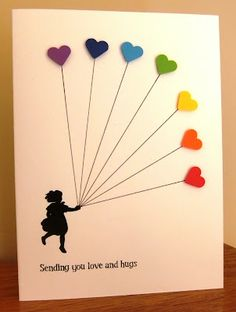 handmade silhouette card ,,, one layer ... simple design ,,, little girl holding the strings to heart-shaped balloons in the colors of the rainbow ... sweet card and adorable message ...