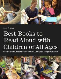 Bankstreet offers an AMAZING comprehensive compilation of the years' best books for children--all ages and genres. Exceptional resource!