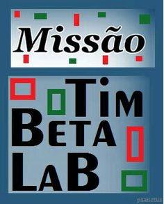 Missão BETALAB #TIMBETA #BETASEGUEBETA #BETAAJUDABETA #REPIN