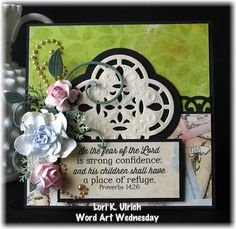 Created for the weekly Word Art Wednesday challenge using a Spellbinder custom Quatrefoil die for Our Daily Bread Designs