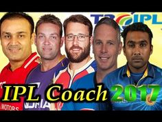 IPL 2017 All Team Coach List And Name - Sports Gallery 4U