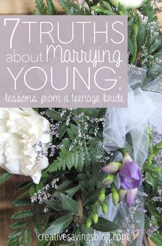 The odds of ANY marriage are worse than ever before, but what about those who say I DO at a very young age? One girl reflects on 7 truths as a teenage bride, and what it takes to actually pull one off!