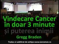 Cum este posibila vindecarea cancerului in 3 minute - Gregg Braden traducerea www IanRamon ro - YouTube