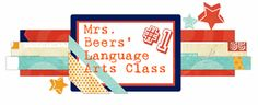 Mrs. Beers' 6th Grade Language Arts