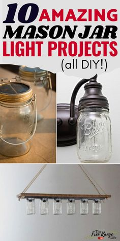 10 Mason Jar Light Projects to Add to Your Farmhouse Decor