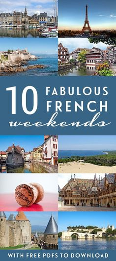 10 of the best tried-and-tested French #weekend break ideas – from city breaks to beach escapes, castles to wine regions – including free PDF guides #France