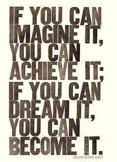 dream big...like really really BIG...
