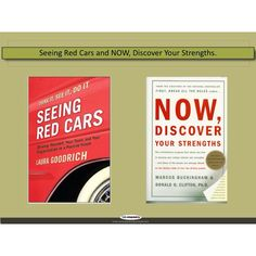 www.SeeingRedCarsBook.com and Now, Discover Your Strengths