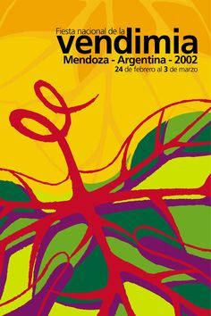 Fiesta de la Vendimia 2002 Argentine, Retro, Months In A Year, Brochures, Advertising, Packaging, Posters, Illustrations, Style