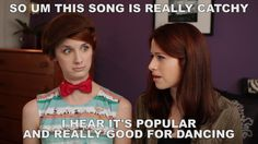 """""""So, um, this song is really catchy. I hear it's popular and really good for dancing."""" The Lizzie Bennet Diaries"""