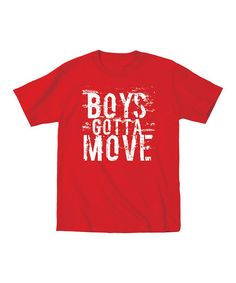 Red 'Boys Gotta Move' Tee - Toddler & Boys