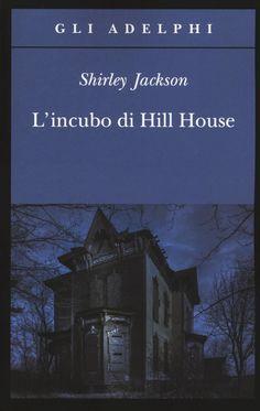 Libro L' incubo di Hill House Shirley Jackson
