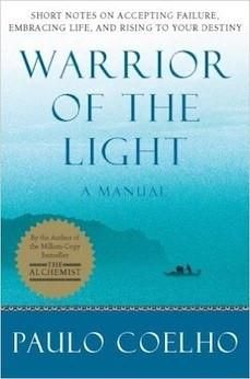 """Read """"Warrior of the Light A Manual"""" by Paulo Coelho available from Rakuten Kobo. Warrior of the Light: A Manual is an inspirational companion to The Alchemist, an international bestseller that has begu. Date, Paulo Coelho Books, The Alchemist Paulo Coelho, Good Books, Books To Read, Amazing Books, Warrior Of The Light, Short Passage, 12th Book"""