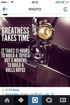 Greatness does take time.