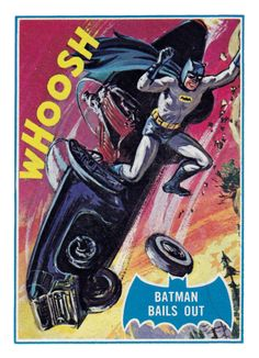 Topps Batman card, art by Norman Saunders: Batman Bails Out Batman 1966, Batman And Superman, Batman Comics, Batman Robin, Dc Comics, Batwoman, Nightwing, Batgirl, Comic Books Art